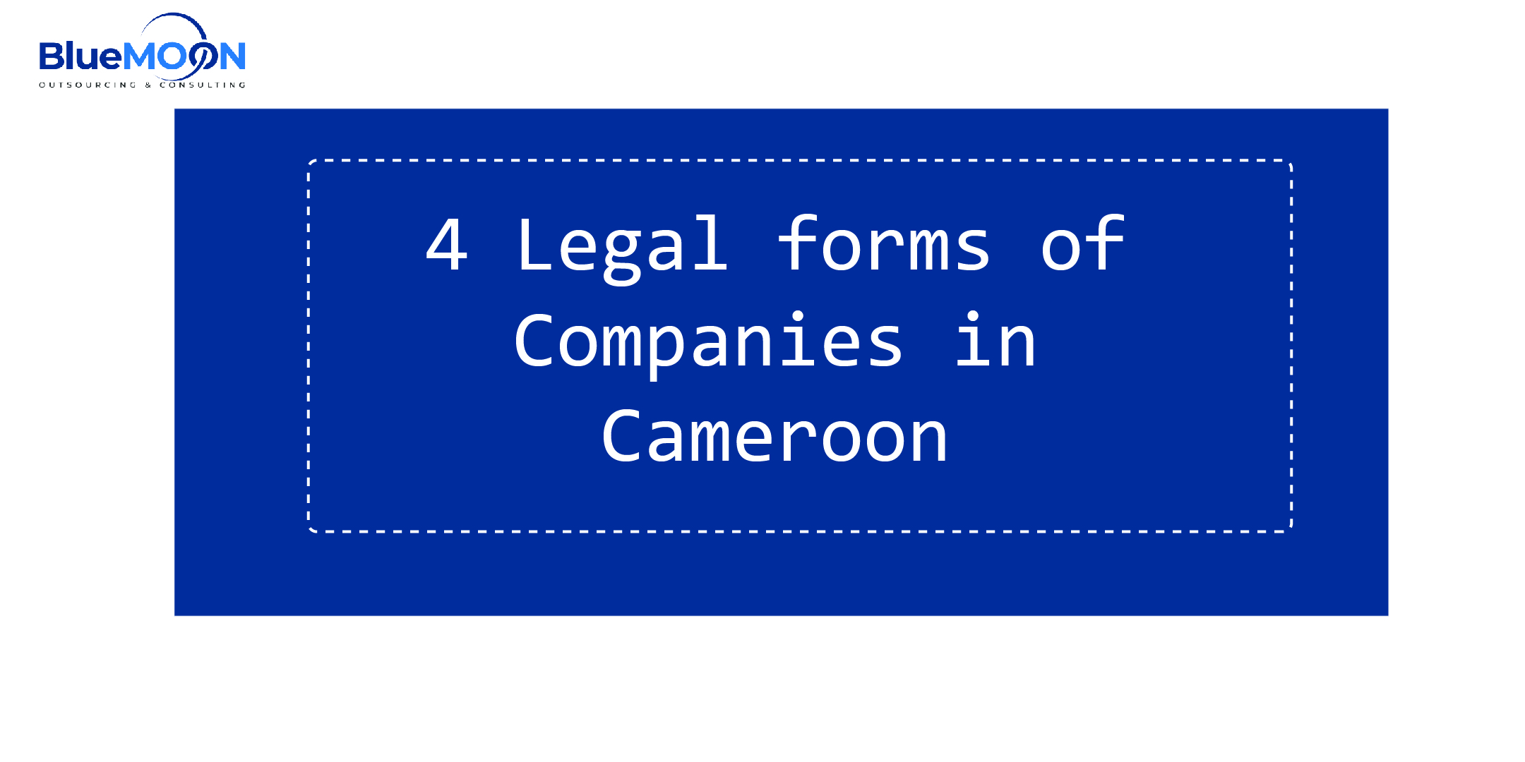 Legal forms of Companies in Cameroon