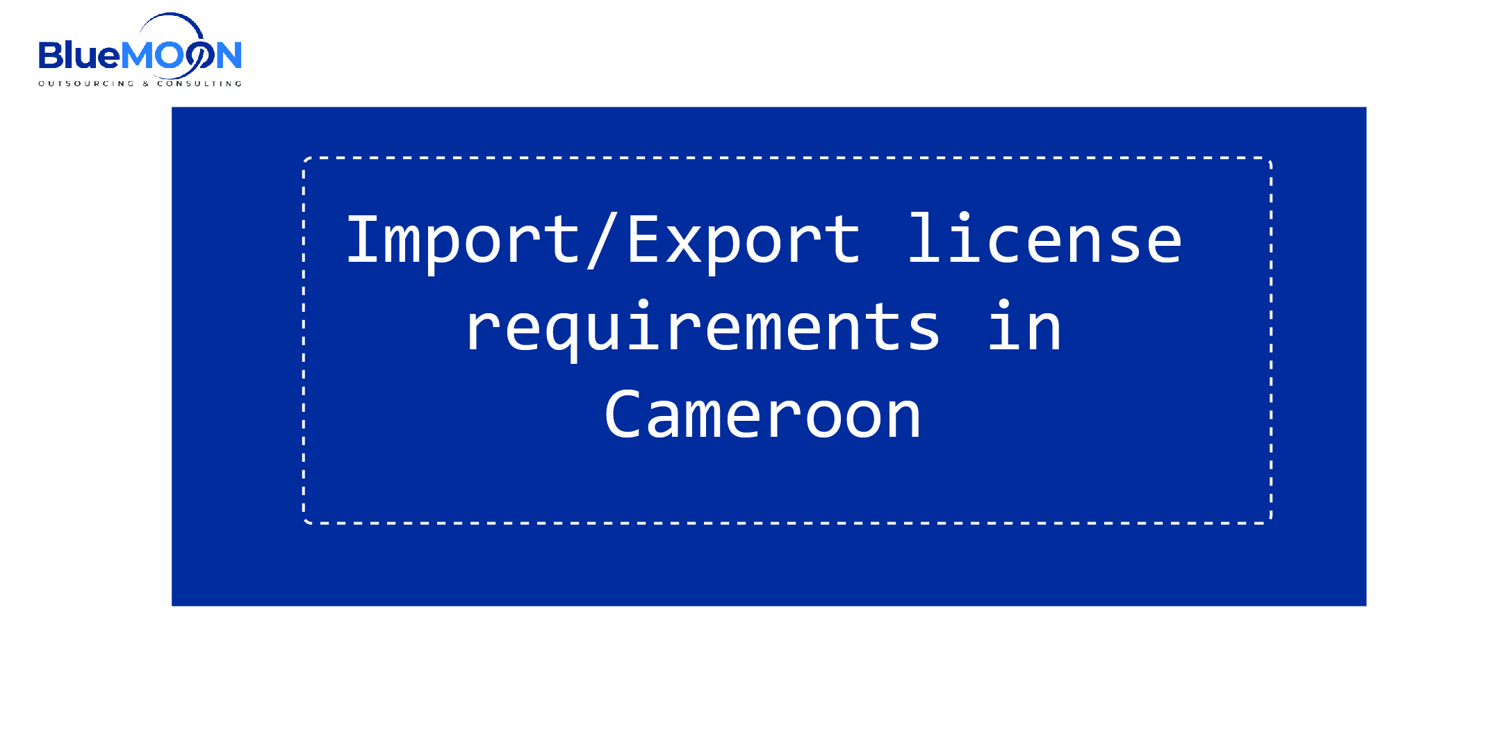 Import/export license in Cameroon